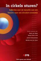 Publicatie met reflecties over de transitie van een lineaire naar een circulaire economie