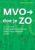 Nieuw boek voor de MVO-manager: MVO doe je ZO