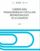 Creëer een Financierbaar Circulair Bedrijfsmodel in 10 stappen