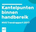 MVO Trendrapport: kantelpunten binnen handbereik, praatclubs zijn passé en ethiek is terug in de boardroom