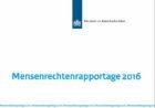 In Mensenrechtenrapportage 2016 ook verslag over mensenrechten in het bedrijfsleven