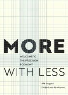 Meer met minder, Welkom in de precisie-economie