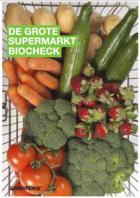 Supermarkten moeten met urgentie meer biologische producten in hun schappen etaleren