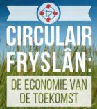 Provincie Fryslân voorop in circulaire economie