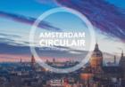 Evaluatie Amsterdam Circulair: Circulaire economie is een realistisch en rendabel concept