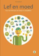 Lancering bijzonder klimaatboek: Lef en moed