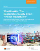 Win-Win-Win: The Sustainable Supply Chain Finance Opportunity