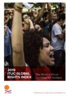 ITUC Global Rights Index: Vakbonden en werknemersrechten wereldwijd onder druk