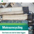 Bijna helft consumenten bereid 10 euro of meer te betalen voor recyclen matras