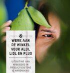 "Oxfam Novib: ""Aldi, Lidl en PLUS scoren onvoldoende op mensenrechten"""