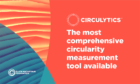 Circulytics - the new digital tool which accurately measures circularity