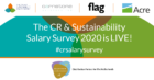 The CR and Sustainability Salary Survey 2020 is now Live