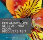 Oproep! Draag bij aan de Nederlandse Actieagenda voor Biodiversiteit