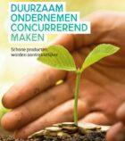 Natuur & Milieu: met beprijzing milieuschade duurzaam ondernemen concurrerend maken