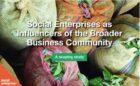 Sociale ondernemingen beïnvloeden het bedrijfsleven op weg naar een nieuwe economie
