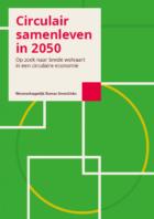 Wetenschappelijk Bureau GroenLinks publiceert 'Circulair samenleven in 2050'