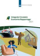 1ste Integrale Circulaire-Economie Rapportage: Gebruik grondstoffen daalt nauwelijks, intensivering circulaire-economiebeleid nodig