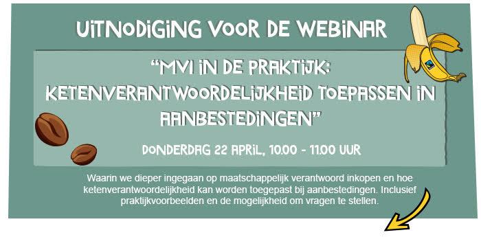 """Webinar """"MVI in de Praktijk: ketenverantwoordelijkheid toepassen in aanbestedingen"""""""