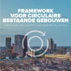 DGBC presenteert framework voor circulaire bestaande gebouwen
