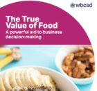 WBCSD and BCG release a new aid for business on the real value of food