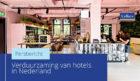 Eén keurmerk en duidelijke doelen kan verduurzaming hotels versnellen